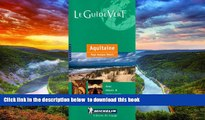 Read books  Michelin THE GREEN GUIDE Aquitaine/Pays basque Bearn (French), 6e [DOWNLOAD] ONLINE