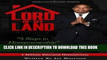 [PDF Kindle] Lord of My Land: 5 Steps to Homeownership Audiobook Free