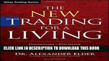 [READ PDF] Kindle The New Trading for a Living: Psychology, Discipline, Trading Tools and Systems,