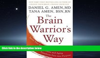 FAVORIT BOOK  The Brain Warrior s Way: Ignite Your Energy and Focus, Attack Illness and Aging,