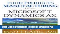 Read Food Products Manufacturing using Microsoft Dynamics AX 2012 Free Books