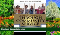 Deals in Books  Building Character Through Community Service: Strategies to Implement the Missing