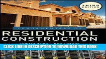 Best Seller Fundamentals of Residential Construction Free Read
