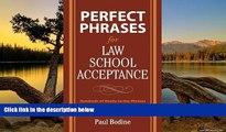 Deals in Books  Perfect Phrases for Law School Acceptance (Perfect Phrases Series)  Premium Ebooks