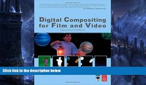 Buy NOW  Digital Compositing for Film and Video (Focal Press Visual Effects and Animation)  READ