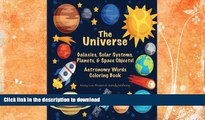 FAVORITE BOOK  The Universe: Galaxies, Solar Systems, Planets,   Space Objects! Astronomy Words