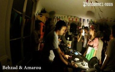 Pardonnez-nous les 24 heures du mix le quinze octobre - Behzad et Amarou (03h-04h)