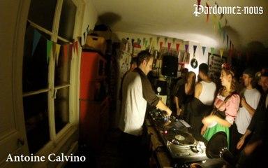 Pardonnez-nous les 24 heures du mix le quinze octobre - Antoine Calvino & Kolaps (02h-03h)