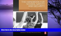 Buy NOW  The Handbook for School Safety and Security: Best Practices and Procedures  Premium