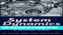 [DOWNLOAD] EBOOK System Dynamics: Modeling, Simulation, and Control of Mechatronic Systems