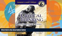 Deals in Books  The Miniature Guide to Critical Thinking-Concepts and Tools (Thinker s Guide)