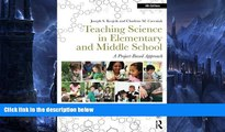 Big Sales  Teaching Science in Elementary and Middle School: A Project-Based Approach  Premium