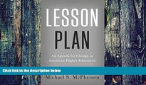 Must Have  Lesson Plan: An Agenda for Change in American Higher Education (The William G. Bowen