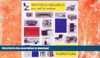 FAVORITE BOOK  How to Construct Rietveld Furniture (Dutch Edition) FULL ONLINE