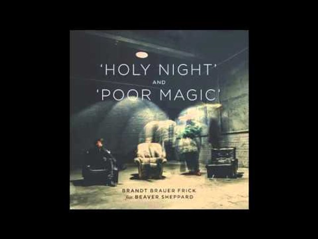 Brandt Brauer Frick -  Holy Night (feat. Beaver Sheppard) [Tom Trago Remix]