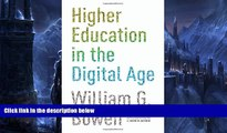 Big Sales  Higher Education in the Digital Age (The William G. Bowen Memorial Series in Higher