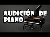 ¡AUDICIÓN DE PIANO CON IMPROVISACIÓN! + SORPRESA MUY OP ;)