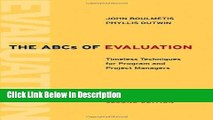 [Download] The ABCs of Evaluation: Timeless Techniques for Program and Project Managers [Read]