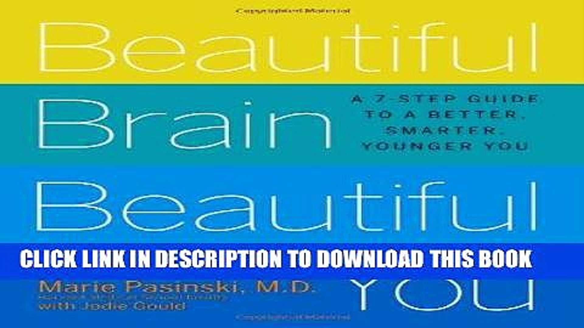 [PDF] Epub Beautiful Brain, Beautiful You: Look Radiant from the Inside Out by Empowering Your