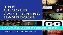 [READ] Online The Closed Captioning Handbook Free Download