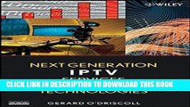 [READ] Ebook Next Generation IPTV Services and Technologies Free Download