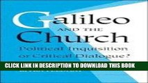 [READ] Online Galileo and the Church: Political Inquisition or Critical Dialogue? PDF Download