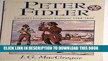 Best Seller Peter Fidler: Canadian Explorer (Western Canadian Classics) Free Read