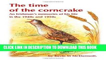 Best Seller The Time of the Corncrake: an Irishman s memories of his life in the 1940 s and 1950 s