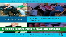 Ebook Focus: Irish Traditional Music (Focus on World Music Series) Free Read