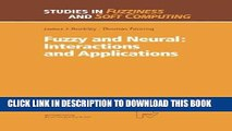 [READ] Ebook Fuzzy and Neural: Interactions and Applications (Studies in Fuzziness and Soft