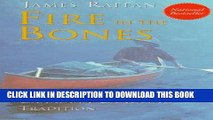 Best Seller Fire in the Bones: Bill Mason and the Canadian Canoeing Tradition Free Download
