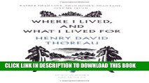 Best Seller Where I Lived, and What I Lived For (Penguin Great Ideas) Free Read