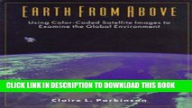 [READ] Ebook Earth from Above: Using Color-Coded Satellite Images to Examine the Global