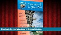Read book  Hidden Cancun   the Yucatan: Including Cozumel, Tulum, Chichen Itza, Uxmal, and Merida
