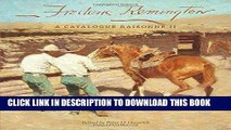 Best Seller Frederic Remington: A Catalogue Raisonné II (The Charles M. Russell Center Series on
