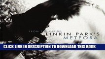 Ebook From the Inside: Linkin Park s Meteora Free Read