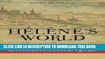 Best Seller Hélène s World:  Hélène Desportes of Seventeenth-Century Quebec Free Read
