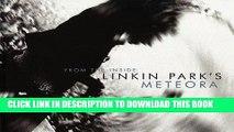 Ebook From the Inside: Linkin Park s Meteora Free Read