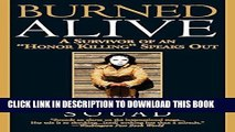"""Ebook Burned Alive: A Survivor of an """"Honor Killing"""" Speaks Out Free Read"""