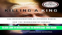 Best Seller Killing a King: The Assassination of Yitzhak Rabin and the Remaking of Israel Free