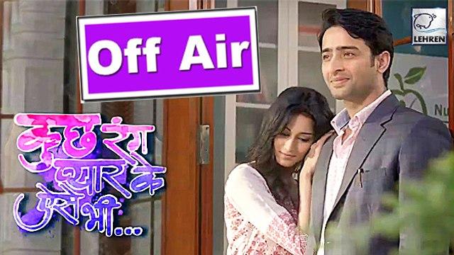 Kuch Rang Pyar Ke Aise Bhi Goes OFF AIR   Shaheer Sheikh and Erica Fernandes