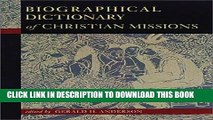Ebook Biographical Dictionary of Christian Missions Free Read