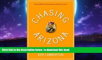 liberty book  Chasing Arizona: One Man's Yearlong Obsession with the Grand Canyon State BOOOK