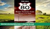 liberty book  The Old U.S. 80 Highway Traveler s Guide (Phoenix-San Diego) BOOOK ONLINE