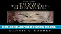 Best Seller Tomb. Treasures. Mummies. Book One: The Royal Mummies Caches (Tombs. Treasures.