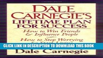 [FREE] Ebook Dale Carnegie s Lifetime Plan for Success: The Great Bestselling Works Complete In