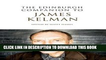 Best Seller The Edinburgh Companion to James Kelman (Edinburgh Companions to Scottish Literature)