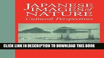 Best Seller Japanese Images of Nature: Cultural Perspectives (NIAS Man and Nature in Asia) Free