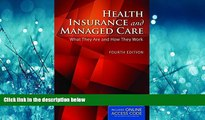 FAVORIT BOOK Health Insurance And Managed Care: What They Are and How They Work BOOOK ONLINE
