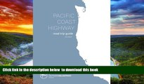 Best book  Pacific Coast Highway Road Trip Guide: From Vancouver B.C. to San Diego, California